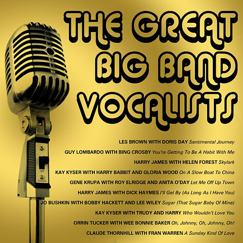 The Great Big Band Vocalists by Various Artists