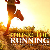 Music for Running - Easy Run (135 - 155 BPM) by Various Artists