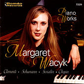 Piano Works by Margaret Wacyk