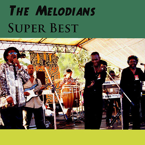 Super Best by The Melodians