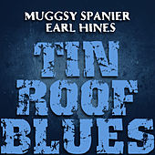Tin Roof Blues by Muggsy Spanier