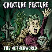The Netherworld by Creature Feature