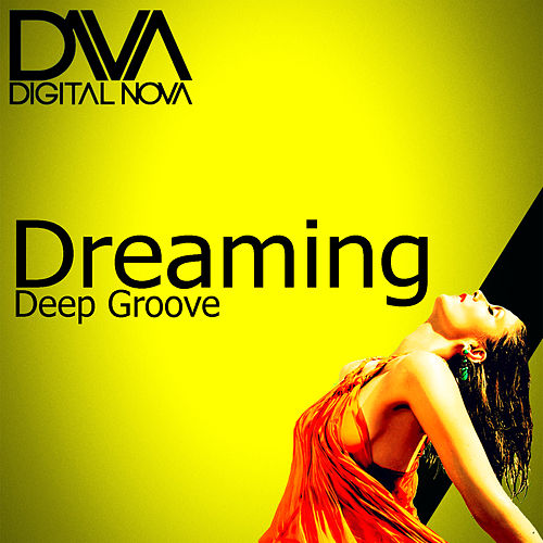 Dreaming by Deepgroove