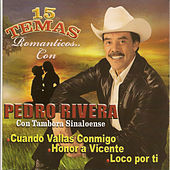 15 Temas Romanticos by Pedro Rivera