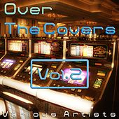 Over the Cover, Vol. 2 (20 International Hits and Remix) by Various Artists