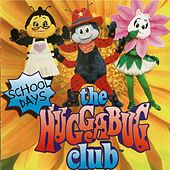The Huggabug Club School Days by Audrey Landers