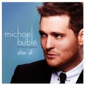 After All (feat. Bryan Adams) von Michael Bublé