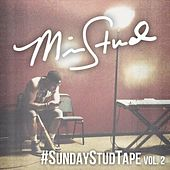 #SundayStudTape, Vol. 2. by Mike Stud