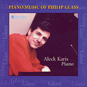 Piano Music of Philip Glass von Aleck Karis