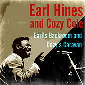 Earl's Backroom and Cozy's Caravan by Earl Fatha Hines