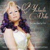 Te Llevo Bajo La Piel: The Great American Songbook Goes Latino by Yolanda Duke