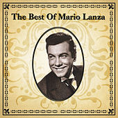 The Best of Mario Lanza by Mario Lanza