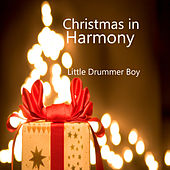 Christmas in Harmony: Little Drummer Boy by The O'Neill Brothers Group