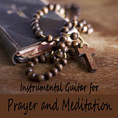 Instrumental Guitar for Prayer and Meditation by The O'Neill Brothers Group