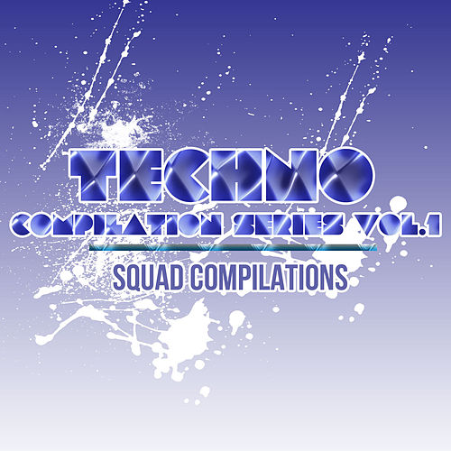 Techno Compilation Series Vol. 1 by Various Artists