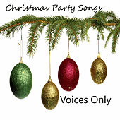 Christmas Party Songs: Voices Only by The O'Neill Brothers Group