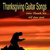Thanksgiving Guitar Songs: Now Thank We All Our God by The O'Neill Brothers Group