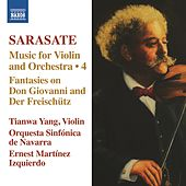 Sarasate: Music for Violin and Orchestra, Vol. 4 by Tianwa Yang