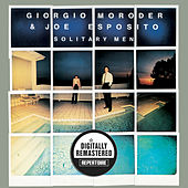 Solitary Men (Remastered) by Giorgio Moroder