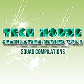 Tech House Compilation Series Vol. 1 by Various Artists