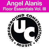 Floor Essentials Vol. 3 by Angel Alanis