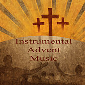Instrumental Advent Music by The O'Neill Brothers Group