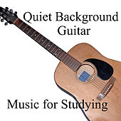Music for Studying: Quiet Background Guitar by Studying Music Players