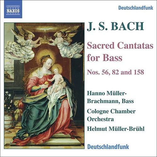 BACH, J.S.: Bass Cantatas, BWV 56, 82, 158 by Various Artists
