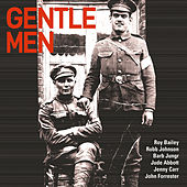 Gentle Men by Robb Johnson