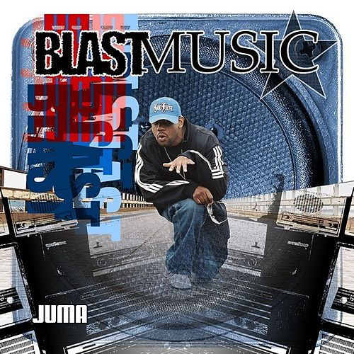 Blast Music by Juma