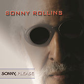 Sonny, Please by Sonny Rollins