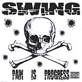 Pain Is Progress by Swing