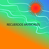 Recuerdos Musicales by Various Artists