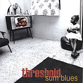 Sum Blues by Threshold