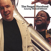 Tim Posgate Hornband feat. Howard Johnson by Tim Posgate