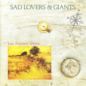 Les Annees Vertes von Sad Lovers & Giants