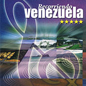 Recorriendo Venezuela by Various Artists