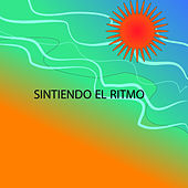 Sintiendo el Ritmo by Various Artists