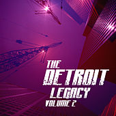 The Detroit Legacy Volume 2 by Various Artists