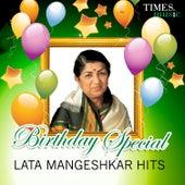 Birthday Special - Lata Mangeshkar Hits by Lata Mangeshkar