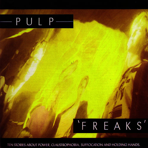 Freaks by Pulp