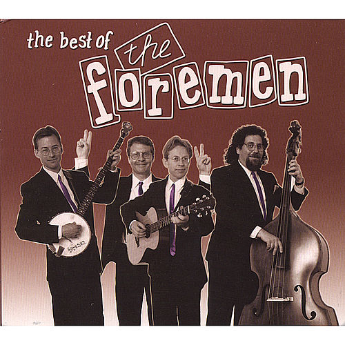 The Best of The Foremen by The Foremen