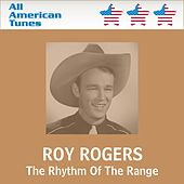 The Rhythm Of The Range by Roy Rogers