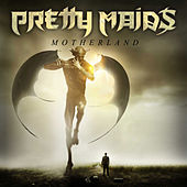 Motherland by Pretty Maids