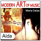 Modern Art of Music: Aida by Maria Callas