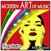 Modern Art of Music: Rigoletto by Various Artists