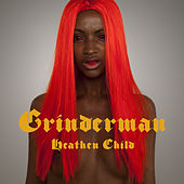 Heathen Child von Grinderman