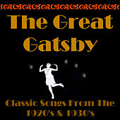 The Great Gatsby, Classic Songs from the 20's & 30's von Various Artists