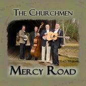Mercy Road by The Churchmen