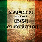 Shanachie Presents Irish Celebration by Various Artists